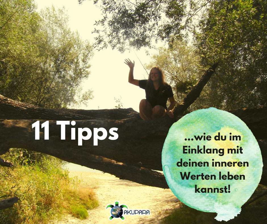 11 Tipps wie du im Einklang mit deinen inneren Werten leben kannst